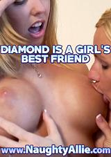 Diamond Is A Girl's Best Friend