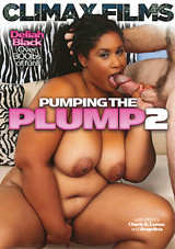 Pumping The Plump 2