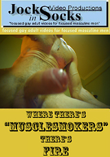 Where There's Musclesmokers There's Fire