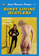 Honey Loving Hustlers