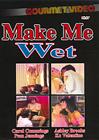 Make Me Wet