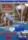 Solomon's 7th Heaven: Jillian Janson 2 Day 5 Helicopter Ride