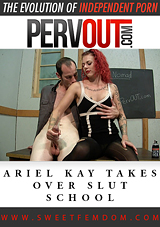 Ariel Kay Takes Over Slut School