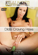 Dildo Craving Hoes