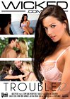 Trouble X 2