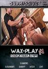 Wax-Play