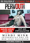 Mindi Mink: Introduces You To Her Step-Daughter