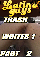 Trash Whites Part 2