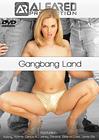 Gangbang Land