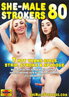 She-Male Strokers 80
