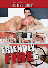 Friendly Fire 6