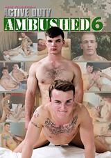 Ambushed 6