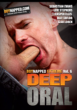 Boynapped Extreme 6: Deep Oral