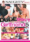 Dude Don't Fuck My Girlfriend 5