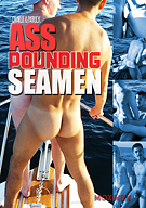Ass Pounding Seamen