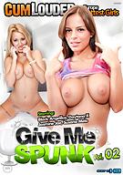 Give Me Spunk 2