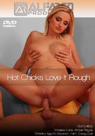 Hot Chicks Love It Rough