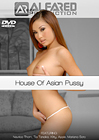 House Of Asian Pussy