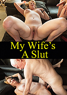 My Wife's A Slut