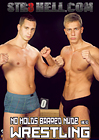 No Holds Barred Nude Wrestling 42