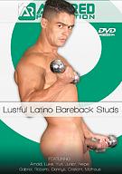 Lustful Latino Bareback Studs