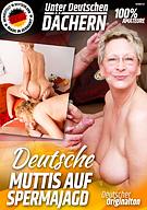 Deutsche Muttis Auf Spermajagd