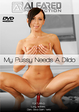 My Pussy Needs A Dildo