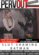 Slut Shaming Batman