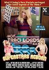 Not Traci Lords XXX '80s Superstars Reborn