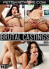 Brutal Castings: Gina Valentina