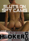 Sluts On Spy Cams
