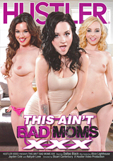 This Ain't Bad Moms XXX