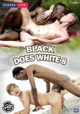 Black Does White 8