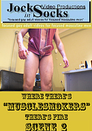 Where There's Musclesmokers There's Fire 2
