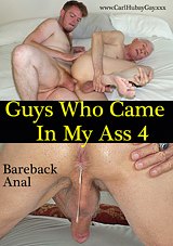 Guys Who Came In My Ass 4