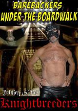 Barebackers Under The Boardwalk