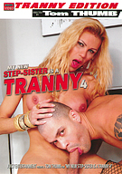My New Step-Sister Is A Tranny 4