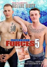 Fraternizing Forces 5