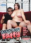 Daddy Likes 'Em Fatty 2