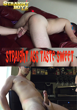Straight Ass Taste Sweet