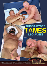 Bubba Ryder Tames Leo James