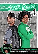 The Adventures Of Super Ramon 4