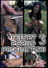 Tatort Porno Production 3