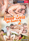 Spunk-Lovin' Spit-Roasters 2