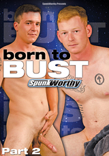 Born To Bust 2