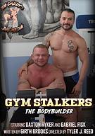 Gym Stalkers: The Bodybuilder