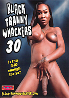 Black Tranny Whackers 30