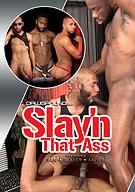 Slay'n That Ass