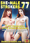 She-Male Strokers 77