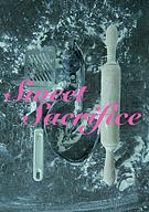 Sweet Sacrifice